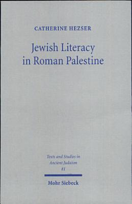 Jewish Literacy in Roman Palestine PDF