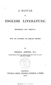 A Manual of English Literature Historical and Critical by Thomas Arnold PDF