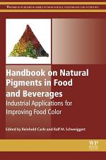 Handbook on Natural Pigments in Food and Beverages