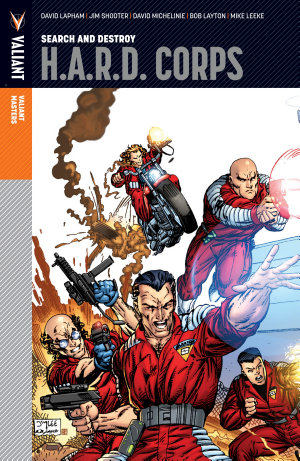 Valiant Masters: H.A.R.D. Corps Vol. 1 ? Search and Destroy HC