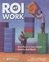 ROI at Work: Best-practice Case Studies from the Real World