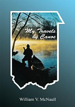 My Travels by Canoe PDF