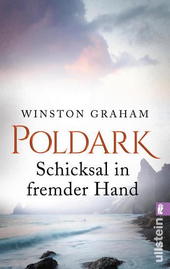Poldark   Schicksal in fremder Hand PDF