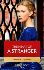 The Heart of a Stranger (Mills & Boon Desire)
