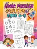 Logic Puzzles for Kids Ages 6 8 PDF