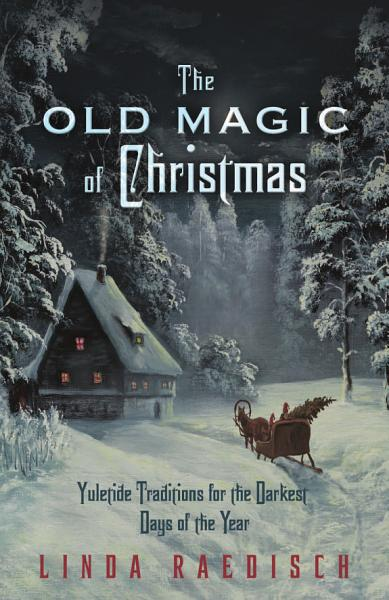 Download The Old Magic of Christmas Book