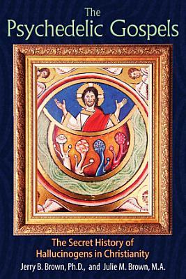 The Psychedelic Gospels