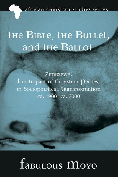 Download The Bible  the Bullet  and the Ballot Book
