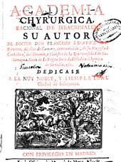 Academia chyrurgica, racional de irracionales