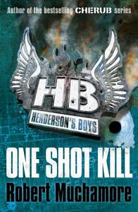 Henderson s Boys  One Shot Kill Book