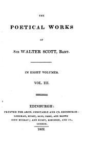 The poetical works of Sir Walter Scott, Bart: Volume 3
