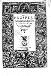 Divi Prosperi Aquitanici... Opera...