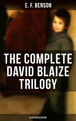 THE COMPLETE DAVID BLAIZE TRILOGY (Illustrated Edition)
