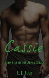Cassie (Alpha Series #5)