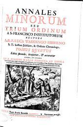Annales Minorum: seu Trium Ordinum a S. Francisco institutorum, Volume 5