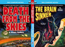 Brain Sinner, The, and Death from the Skies