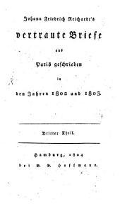 Vertraute Briefe aus Paris geschrieben in den Jahren 1802 und 1803: Band 3
