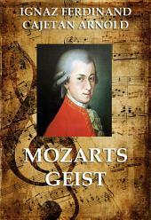 Mozarts Geist (Große Komponisten)