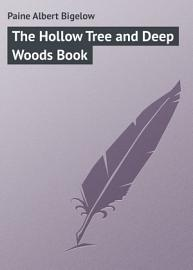 The Hollow Tree and Deep Woods Book PDF