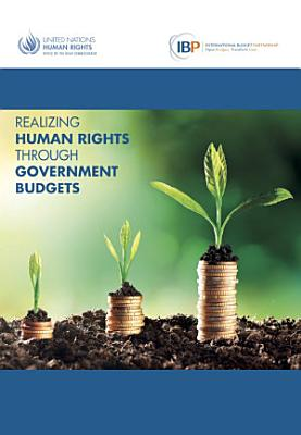 Realizing Human Rights through Government Budgets