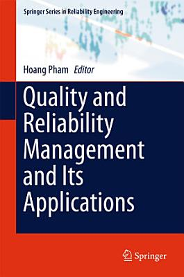 Quality and Reliability Management and Its Applications PDF