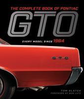 The Complete Book of Pontiac GTO PDF