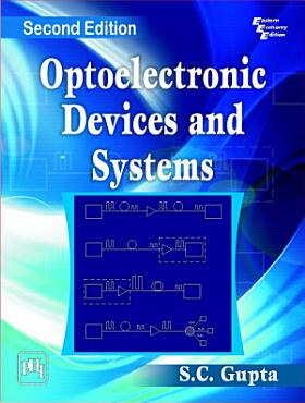OPTOELECTRONIC DEVICES AND SYSTEMS PDF