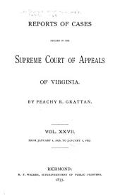 Cases Decided in the Supreme Court of Appeals of Virginia: Volume 68