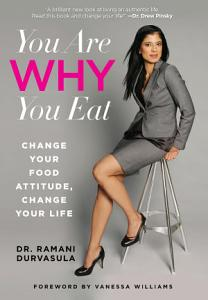 You Are WHY You Eat Book