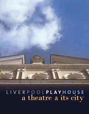 Liverpool Playhouse PDF