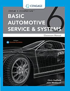 Today s Technician  Basic Automotive Service and Systems  Classroom Manual and Shop Manual PDF