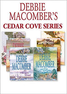 Debbie Macomber s Cedar Cove Series  16 Lighthouse Road   204 Rosewood Lane   311 Pelican Court   44 Cranberry Point   50 Harbor Street   6 Rainier Drive  Mills   Boon e Book Collections