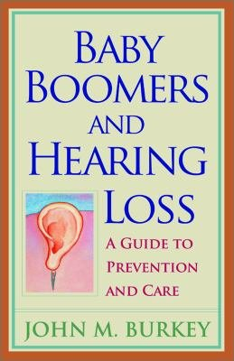 Baby Boomers And Hearing Loss