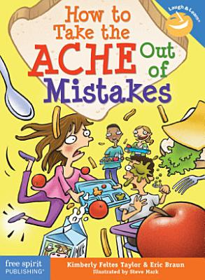 How to Take the ACHE Out of Mistakes