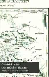 Geschichte des osmanischen Reiches: Grossentheils aus bisher unbenützten Handschriften und Archiven, Band 2