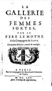 La Gallerie Des Femmes Fortes: Volume1