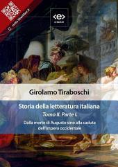 Storia della letteratura italiana del cav. Abate Girolamo Tiraboschi – Tomo 2. –: Dalla morte di Augusto sino alla caduta dell'impero occidentale