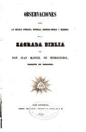 Observaciones sobre las bellezas literarias, históricas, profético-poéticas y religiosas de la Sgda. Biblia