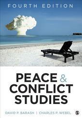 Peace and Conflict Studies: Edition 4