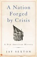 A Nation Forged by Crisis PDF
