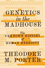 Genetics in the Madhouse PDF