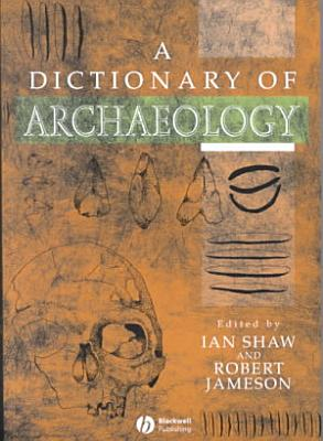 A Dictionary of Archaeology PDF