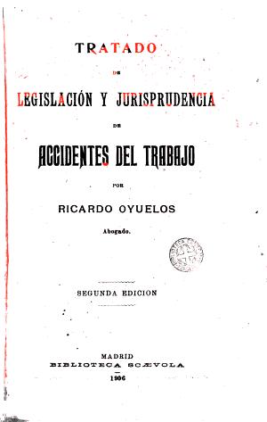 Tratado De Legislacion Y Jurisprudencia De Accidentes Del Trabajo