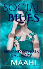 SOCIAL BLUES: BEYOND SOLEMN BALLADRY