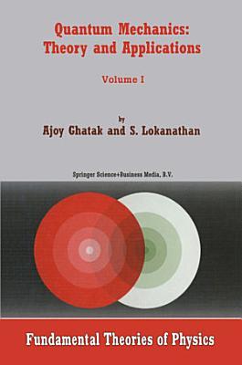 Quantum Mechanics  Theory and Applications PDF