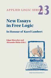 New Essays in Free Logic: In Honour of Karel Lambert