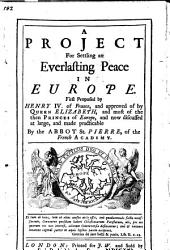 A project for settling an everlasting peace in Europe, etc