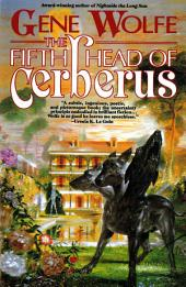 Fifth Head of Cerberus, The: Three Novellas