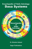Encyclopedia of Vedic Astrology  Dasa Systems PDF