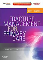 Fracture Management for Primary Care E Book PDF
